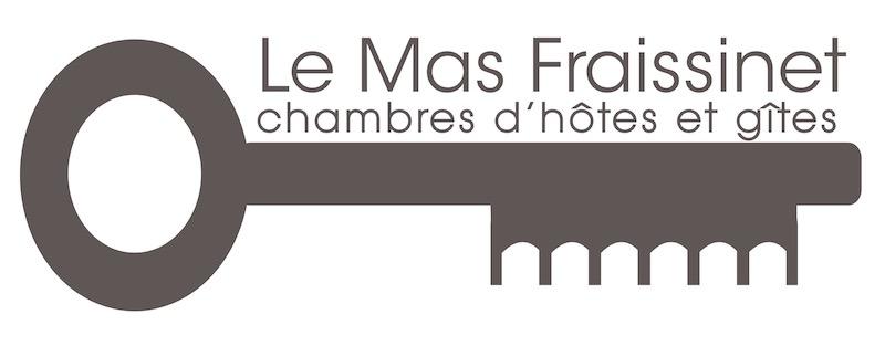 MAS  FRAISSINET - Chambres d'Hôtes et Gîtes